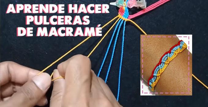 APRENDE HACER PULCERAS DE MACRAMÉ